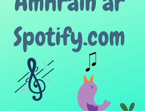 Amhráin & Rannta ar Spotify.com