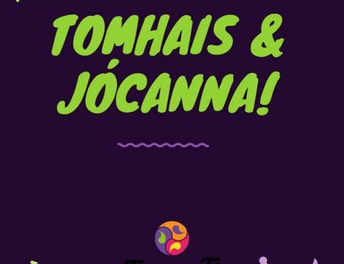 Tomhais & Jócanna Beaga!