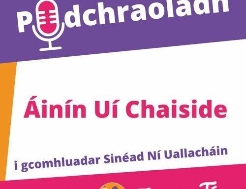 Podchraoladh 3 – Agallamh le Áinín Uí Chaiside