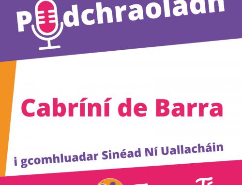Podchraoladh 9 – Agallamh le Cabríní de Barra